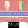 They Think They're People – OPENING NIGHT