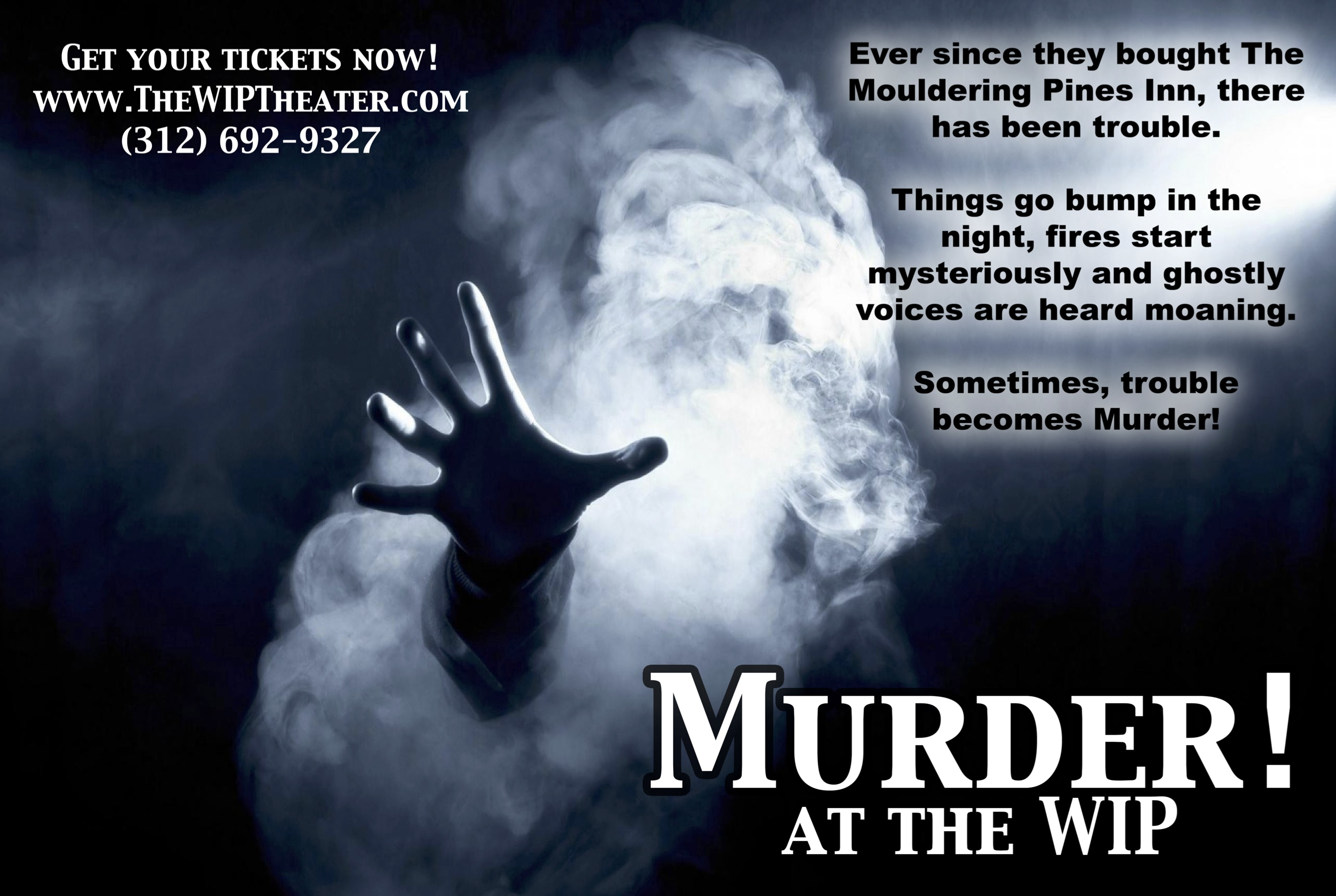 Murder! At the WIP
