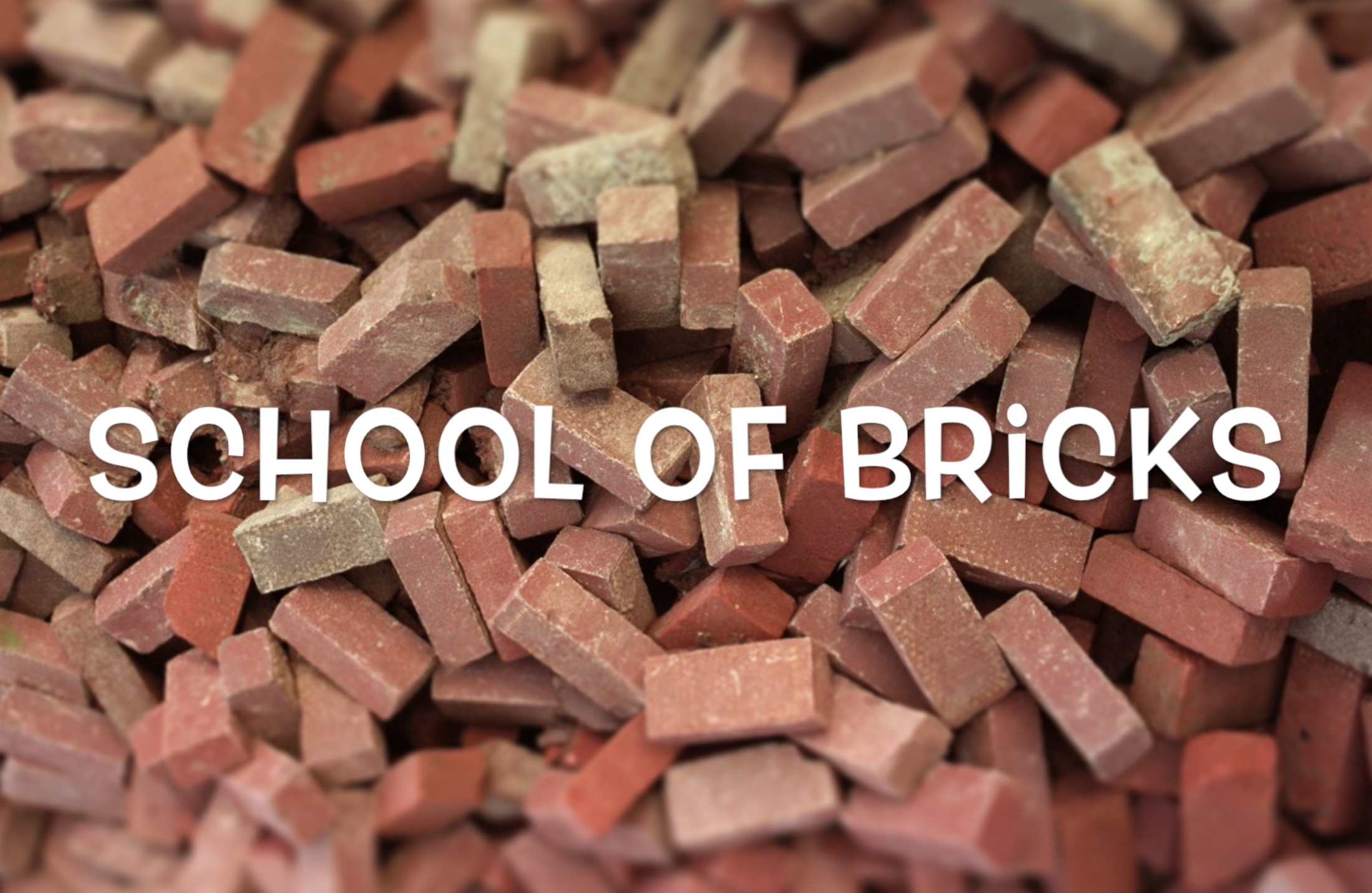 School of Bricks
